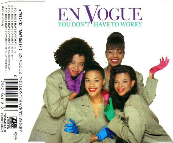 EN VOGUE - You Don't Have To Worry - CD single