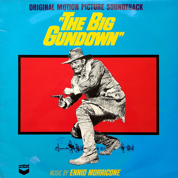 #<Artist:0x00007f4e0eab82c8> - The Big Gundown (Original Motion Picture Soundtrack)