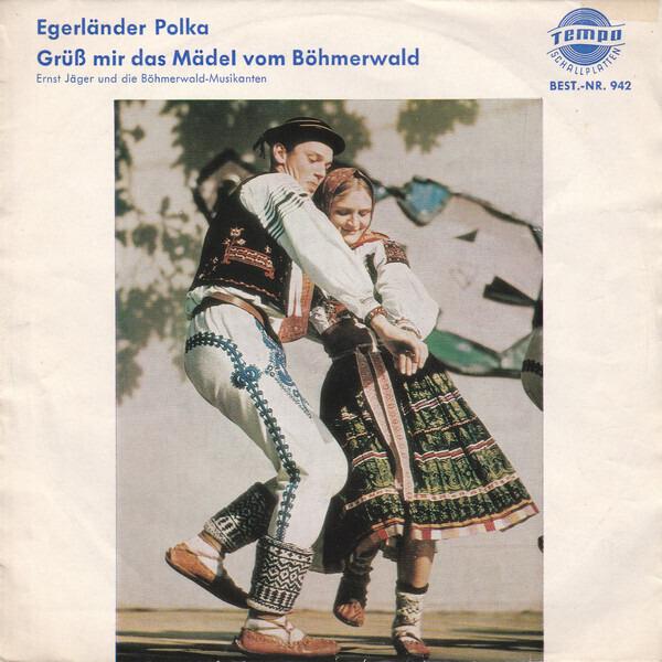 #<Artist:0x007f3a413c6ec8> - Egerländer Polka / Grüß Mir Das Mädel Vom Böhmerwald