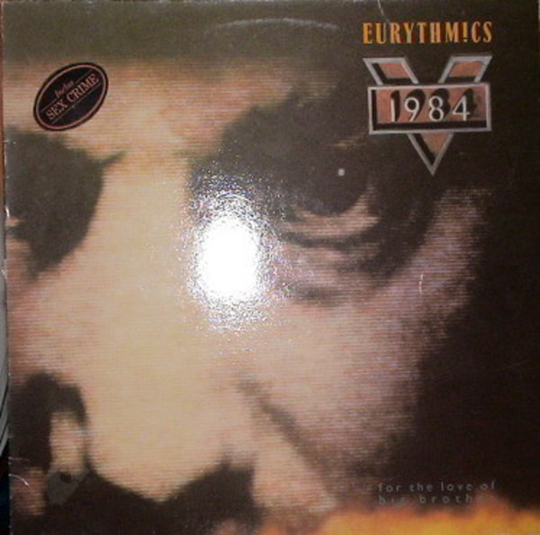 Eurythmics 1984 (For The Love Of Big Brother)