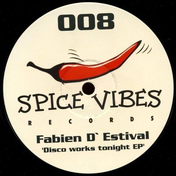 FABIEN D'ESTIVAL - Disco Works Tonight EP - 12'' 1枚