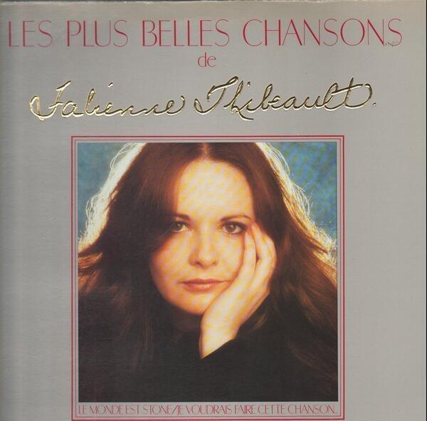 FABIENNE THIBEAULT - Les Plus Belles Chansons De Fabienne Thibeault - LP