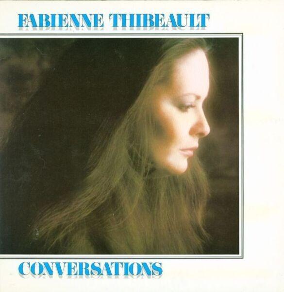 FABIENNE THIBEAULT - Conversations (GATEFOLD SLEEVE) - LP