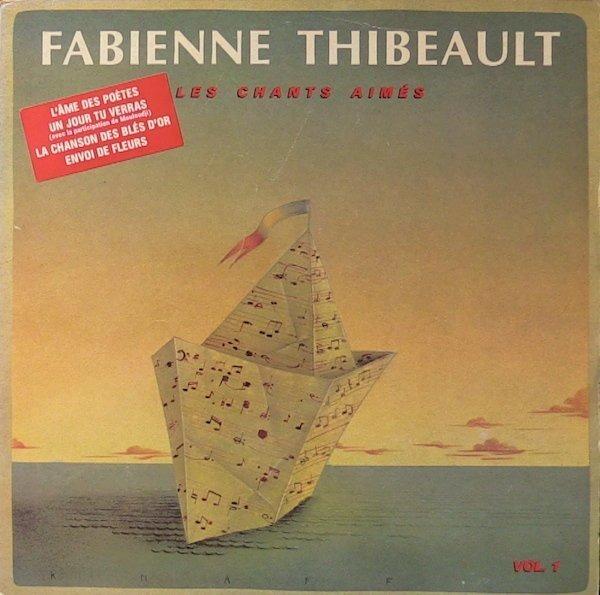 FABIENNE THIBEAULT - Les Chants Aimés - LP