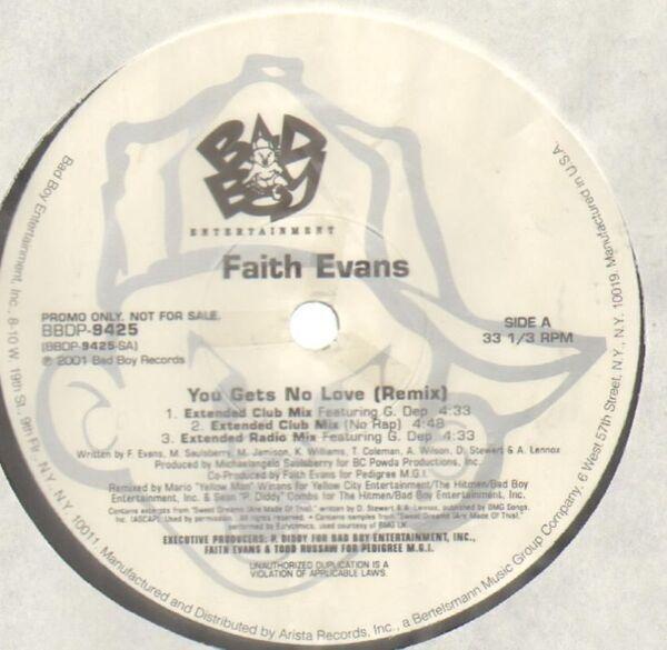 Faith Evans You Gets No Love (Remix) / I Love You