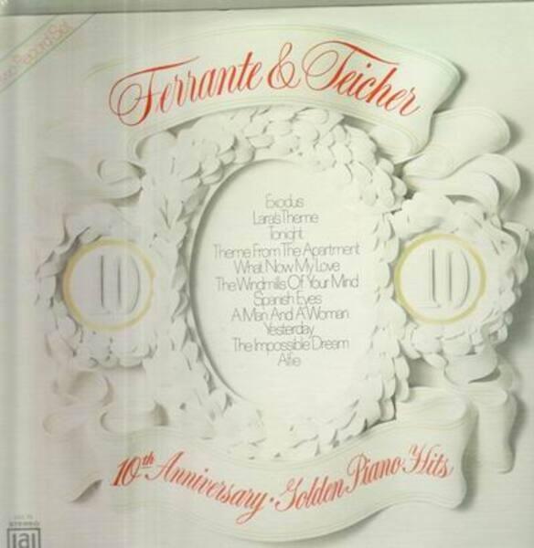 Ferrante & Teicher 10th Anniversary Of Golden Piano Hits