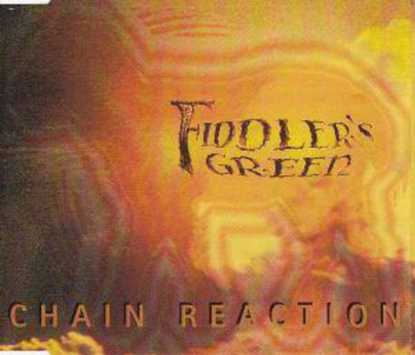 FIDDLER'S GREEN - Chain Reaction - CD single