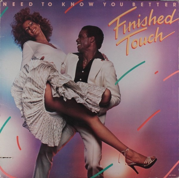 FINISHED TOUCH - Need To Know You Better - LP