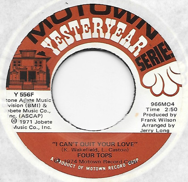 Four Tops (It's The Way) Nature Planned It / I Can't Quit Your Love
