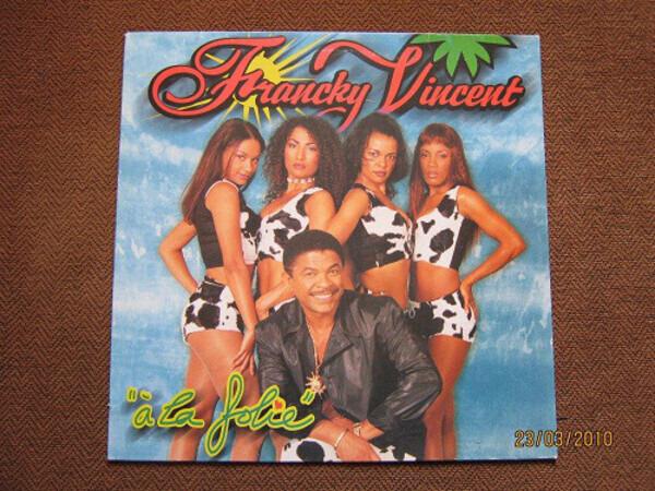 FRANCKY VINCENT - A La Folie - 12 inch x 1