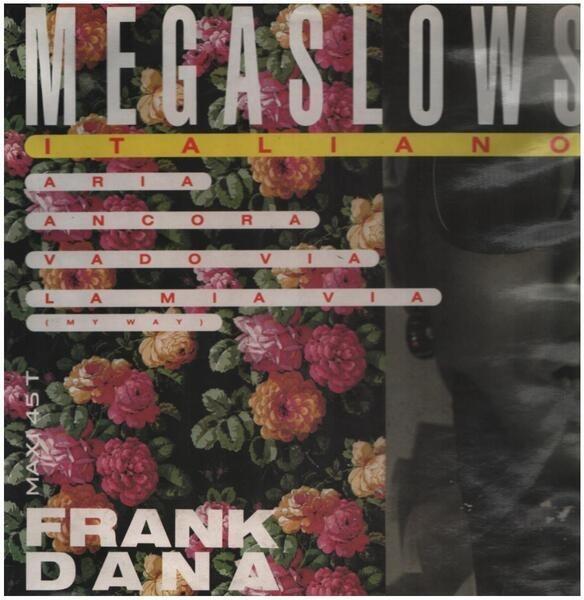 FRANK DANA - Mega Slows Italiano - 12 inch x 1