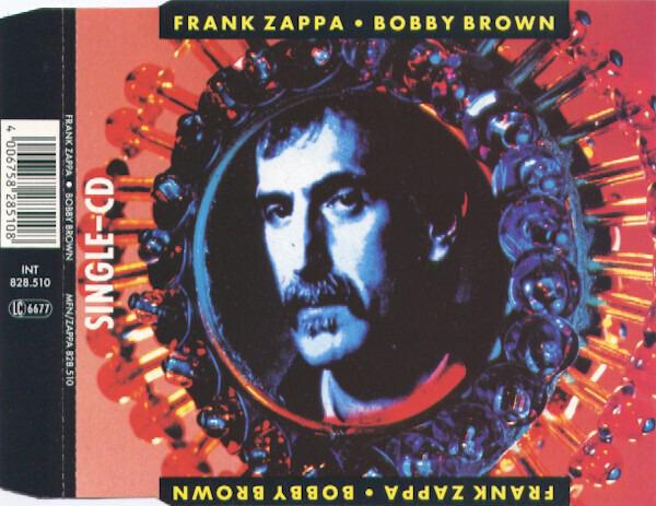 FRANK ZAPPA - Bobby Brown - CD single