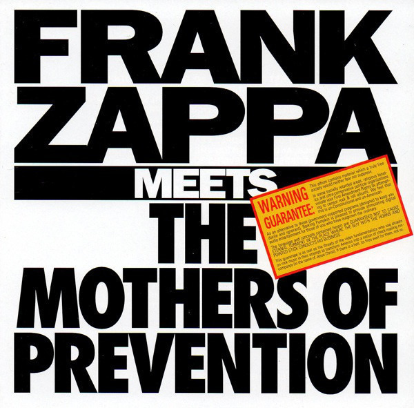 #<Artist:0x00007fd90248d1d0> - Frank Zappa Meets the Mothers of Prevention