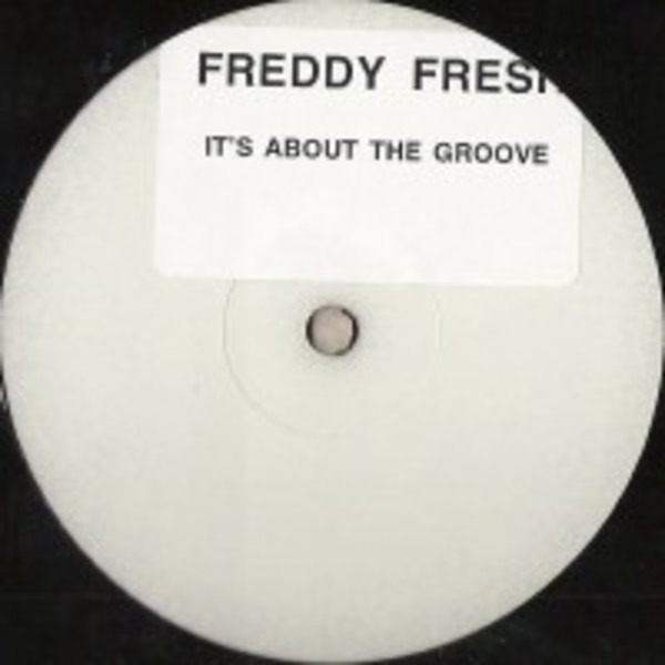 FREDDY FRESH - It's About The Groove (STICKERED) - Maxi x 1