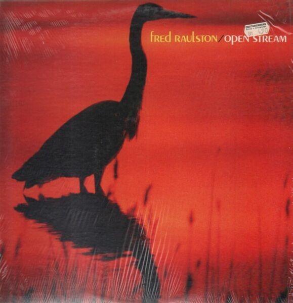 Fred Raulston - Open Stream