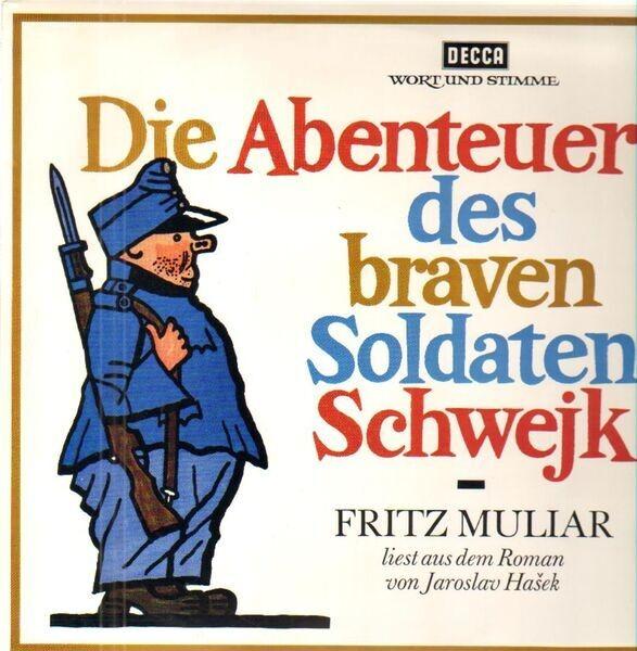 Fritz Muliar Die Abenteuer des braven Soldaten Schwejk