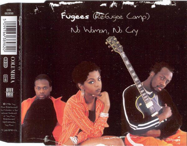 FUGEES (REFUGEE CAMP) - No Woman, No Cry - CD Maxi