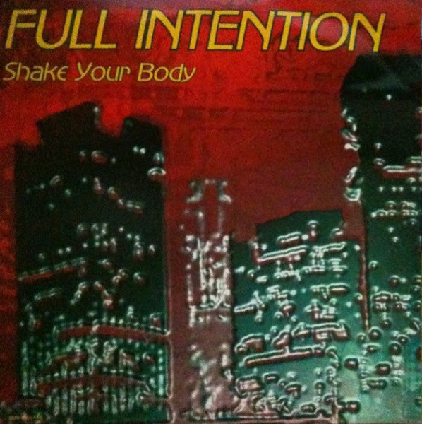 FULL INTENTION - Shake Your Body (Down To The Ground) - Maxi x 1