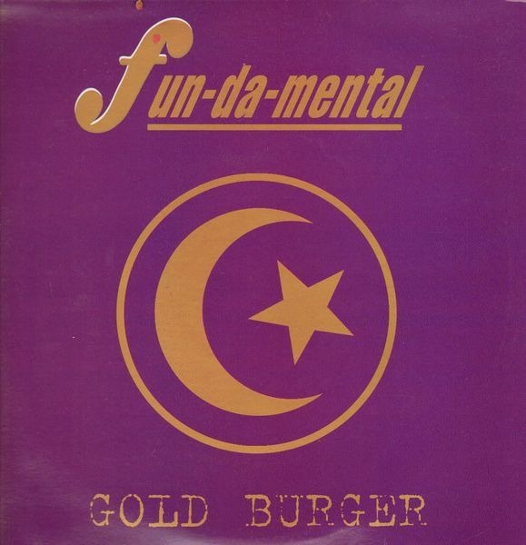 FUN-DA-MENTAL - Gold Burger - 12 inch x 1