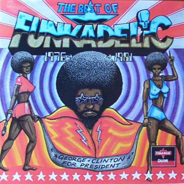 #<Artist:0x000000000883f240> - The Best Of Funkadelic 1976-1981