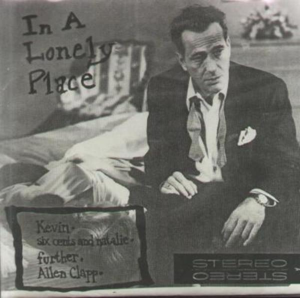 FURTHER / ALLEN CLAPP / SIX CENTS AND NATALIE / KE - In A Lonely Place (RARE!) - 7inch x 1