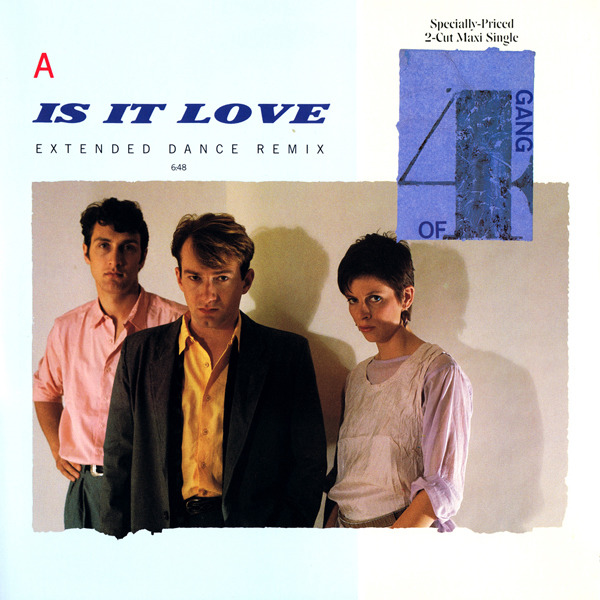 GANG OF FOUR - Is It Love - Maxi x 1