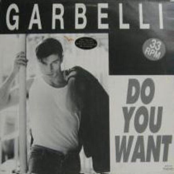 Garbelli Do You Want