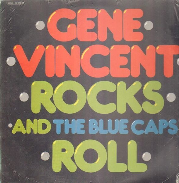 gene vincent and the blue caps gene vincent rocks and the blue caps roll