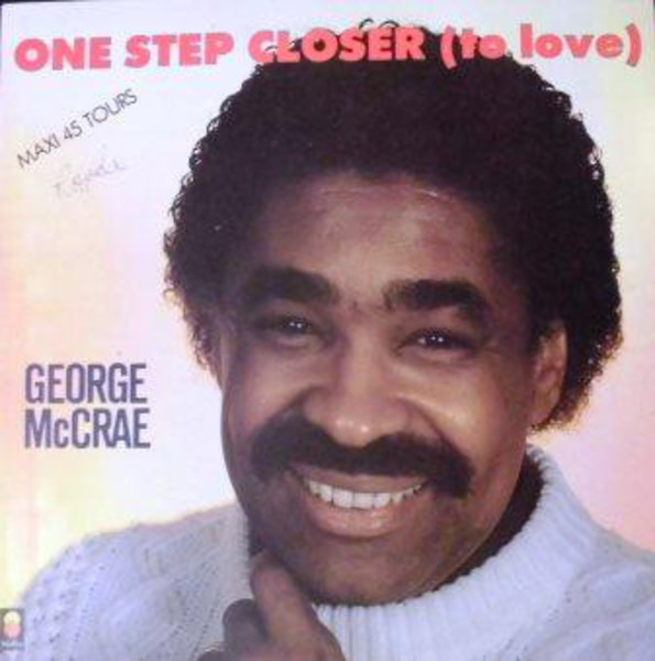 George McCrae One Step Closer (To Love)