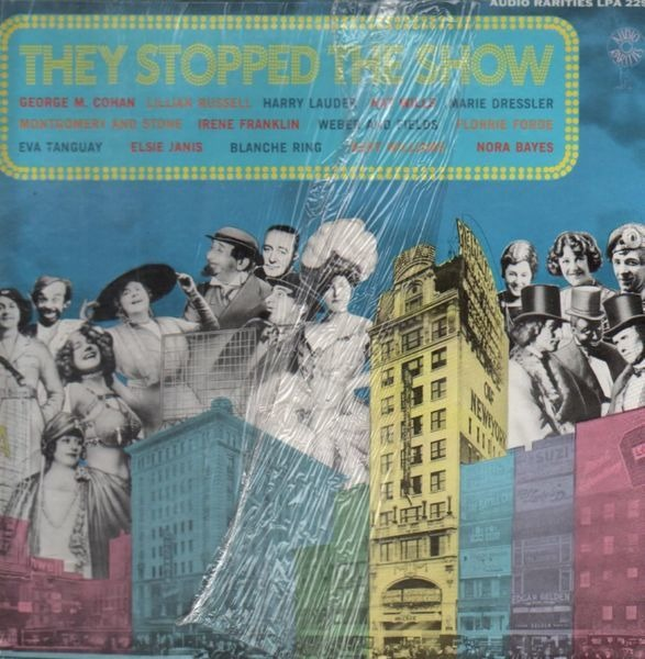 George M.Cohan, Lillian Russell, Larry Lauder, .. - They Stopped The Show