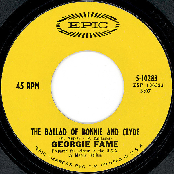 Georgie Fame The Ballad Of Bonnie And Clyde (1ST ISSUE)