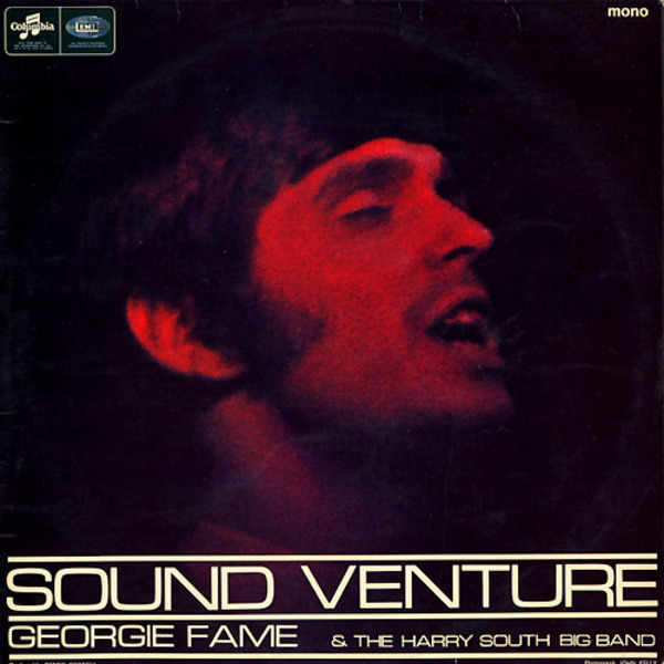Georgie Fame And The Harry South Big Band Sound Venture (SIGNED BY ARTIST / MONO)