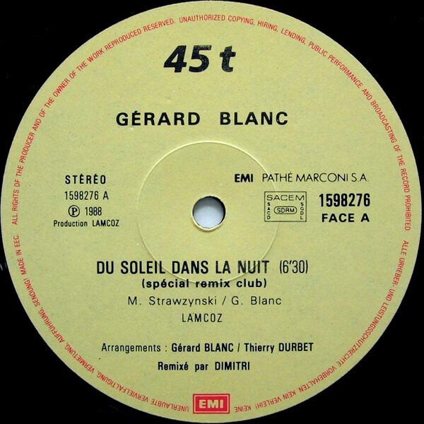 Gérard Blanc Du Soleil Dans La Nuit