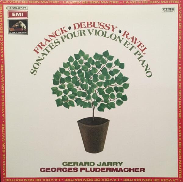 gérard jarry , georges pludermacher franck-debussy-ravel: sonates - jarry et pludermacher