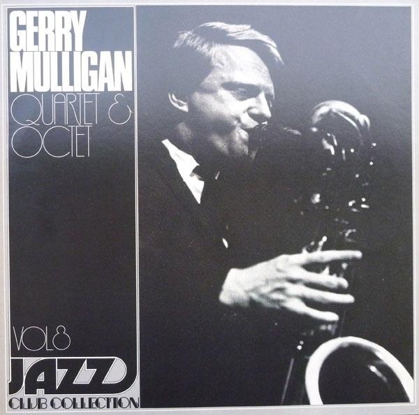 GERRY MULLIGAN QUARTET & GERRY MULLIGAN OCTET - Jazz Club Collection - Vol. 8 - LP