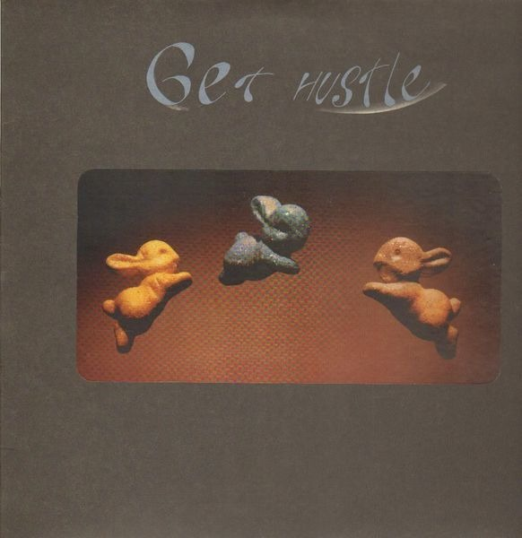 GET HUSTLE - Now We're All Gone - 12 inch x 1