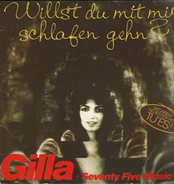 GILLA + SEVENTY FIVE MUSIC - Willst Du Mit Mir Schlafen Gehen? - 33T