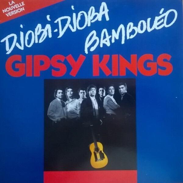 Gipsy Kings Bamboléo / Djobi-Djoba