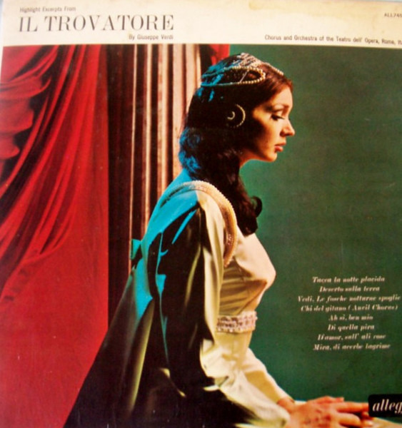 #<Artist:0x00007f4e0e110b58> - Highlights And Excerpts From Il Trovatore