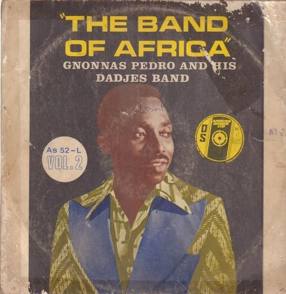 GNONNAS PEDRO ET SES DADJES - The Band Of Africa Vol. 2 - 33T