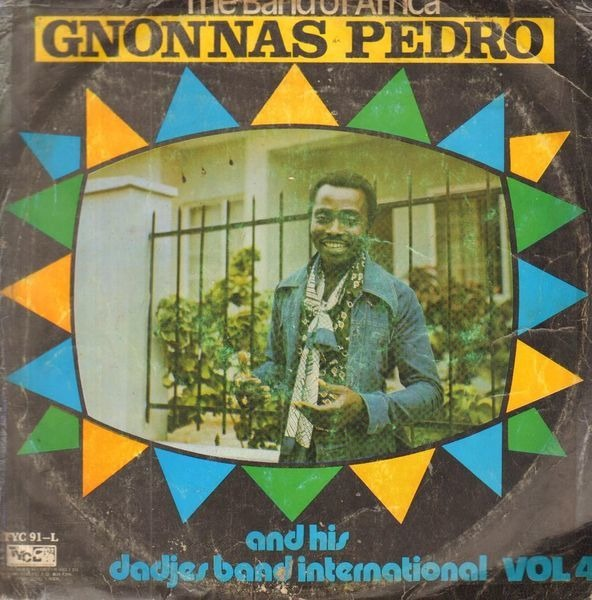 GNONNAS PEDRO ET SES DADJES - The Band Of Africa Vol. 4 (AFRO LATIN) - 33T