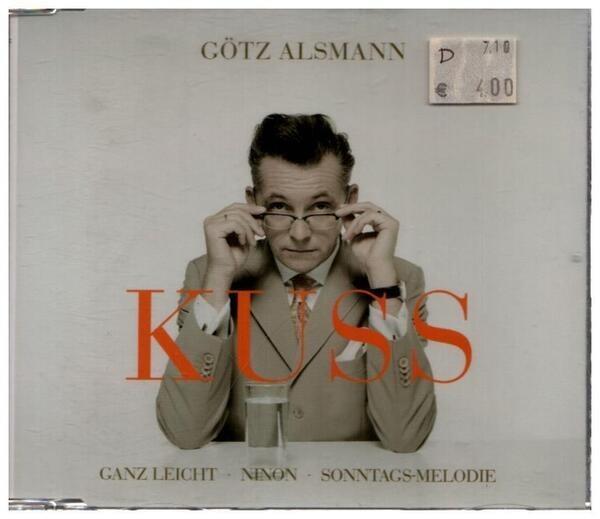 GÖTZ ALSMANN - Kuss: Ganz Leicht - Ninon - Sonntags-Melodie - CD single