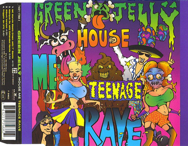GREEN JELLŸ - House Me Teenage Rave - CD single