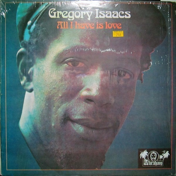 Gregory Isaacs all i have is love (blue label)