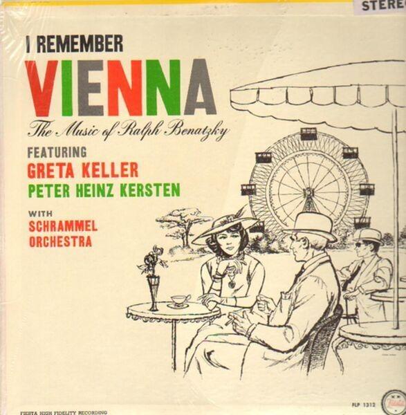 #<Artist:0x007f068be2fb60> - I Remember Vienna - The Music of Ralph Benatzky