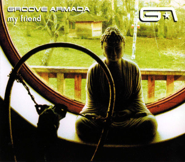 GROOVE ARMADA - My Friend - CD single