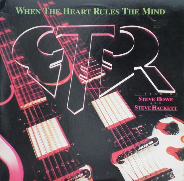 GTR - When The Heart Rules The Mind - 12 inch x 1