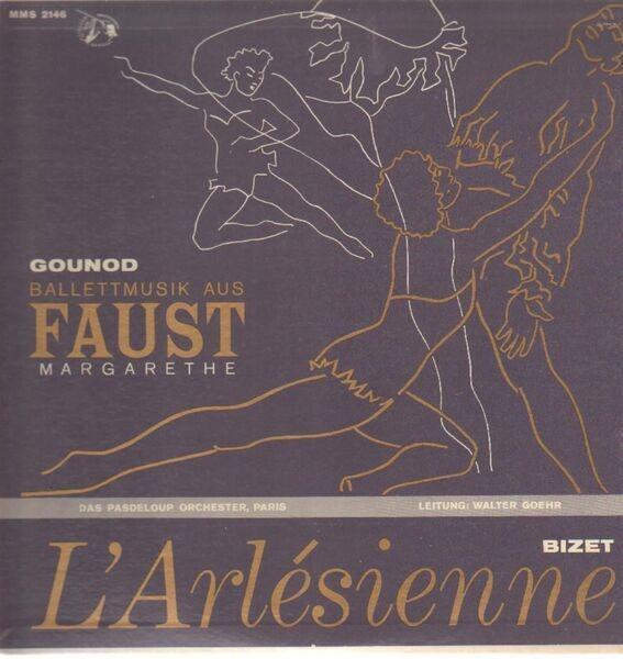 Guonod - Bizet Balletmusik aus Margarethe, Bizet L'Arlesienne-Suite