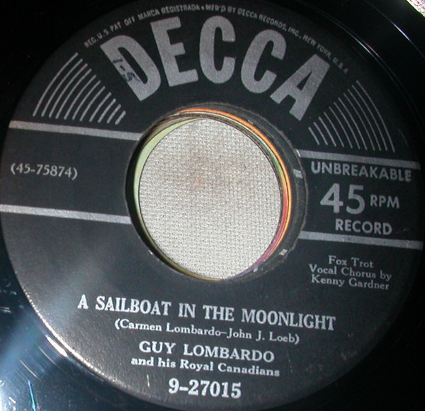 Guy Lombardo And His Royal Canadians A Sailboat In The Moonlight / Boo Hoo