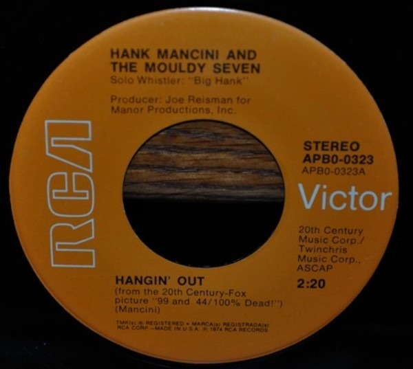 HANK MANCINI AND THE MOULDY SEVEN / HENRY MANCINI  - Hangin' Out / Send A Little Love My Way - 45T x 1